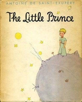 The Little Prince, by Antoine de Saint-Exupéry