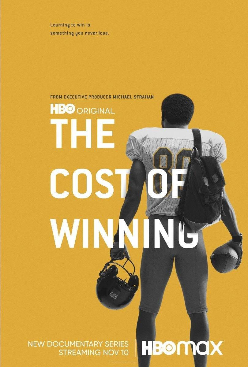 The Cost of Winning. HBO Sports